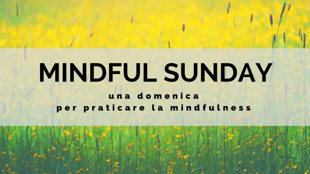 mindful sunday